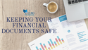 Financial Records Safe-Keeping
