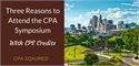 Three Reasons to Attend the 2016 CPA Symposium with CPE Credits