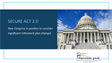 SECURE ACT 2.0: New Congress in Position to Consider Significant  Retirement Plan Changes