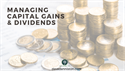 Managing Capital Gains & Dividends