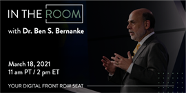 You're Invited: An Exclusive Conversation with Dr. Ben S. Bernanke