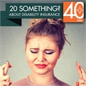 GUIDANCE FOR AGES 18-30: Disability Insurance