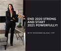 End 2020 Strong and Start 2021 Powerfully!