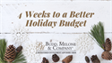 4 Weeks to a Better Holiday Budget