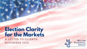Election Clarity for the Markets