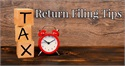 Tax Return Filing Tips
