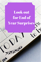 Look Out For End of the Year Surprises
