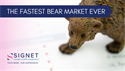 The Fastest Bear Market Ever