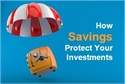 How Savings Protect Your Investments