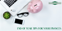 End of Year Tips for Your Finances