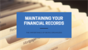 Maintaining Your Financial Records: The Importance of Being Organized