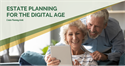 Estate planning for your digital assets