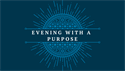 "Childs Company Sponsors ""Evening With A Purpose"""