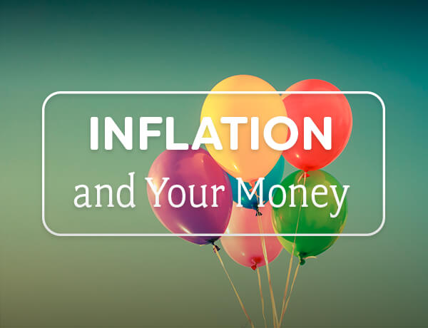 <p>Inflation & Your Money</p>