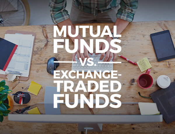 Mutual Funds vs. ETFs