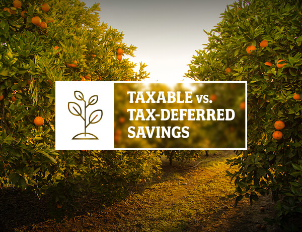 Taxable vs. Tax-Deferred Savings