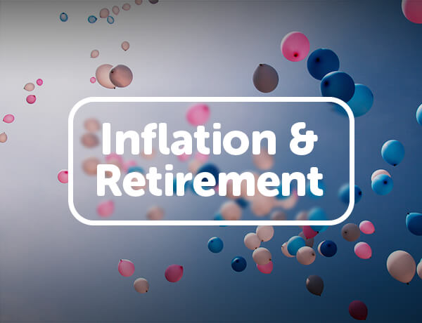 Inflation & Retirement
