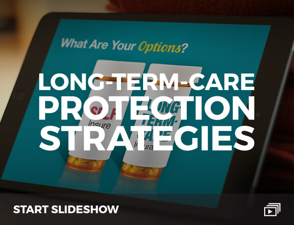 <p>Long-Term-Care Protection Strategies</p>