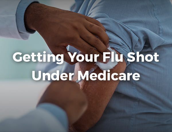 Getting Your Flu Shot Under Medicare