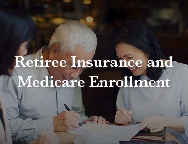 Retiree Insurance and Medicare Enrollment