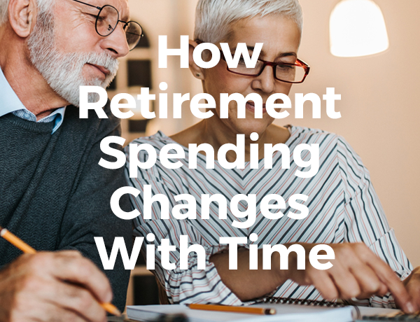 <p>How Retirement Spending Changes With Time</p>