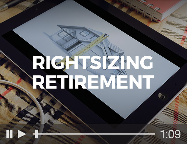 <p>Rightsizing for Retirement</p>