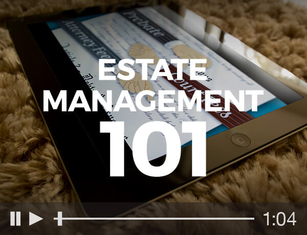 <p>Estate Management 101</p>