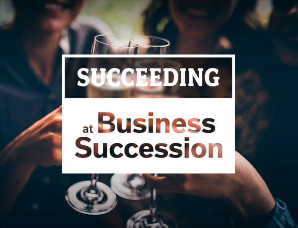 <p>Succeeding at Business Succession</p>