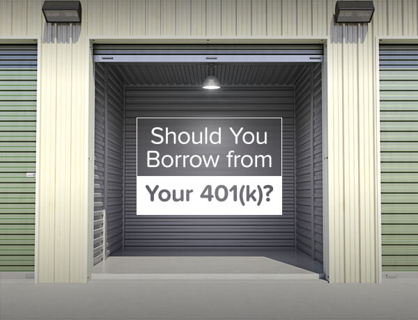 <p>Should You Borrow from Your 401(k)?</p>