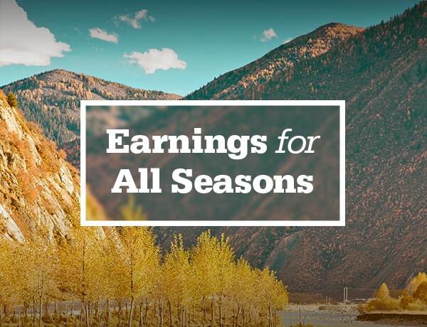 <p>Earnings for All Seasons</p>