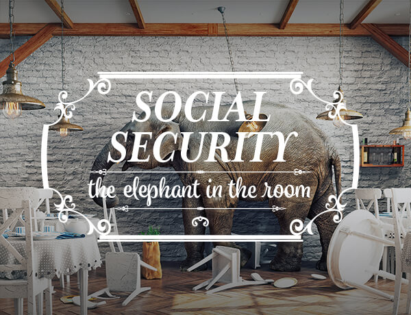 <p>Social Security: The Elephant in the Room</p>