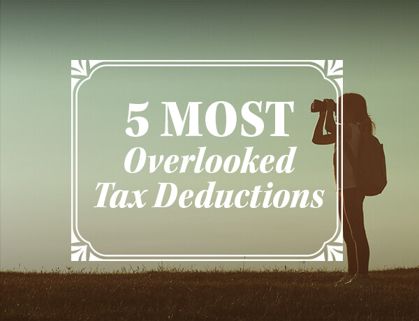 <p>Five Most Overlooked Tax Deductions</p>