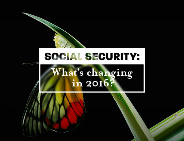 Social Security: What's Changing in 2016?