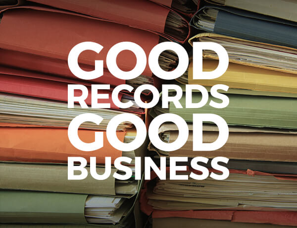 Keeping Good Records is Good Business