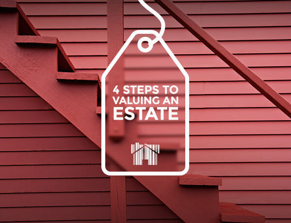 <p>Four Steps to Valuing an Estate</p>