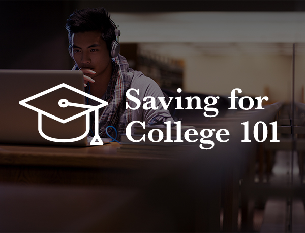 <p>Saving for College 101</p>