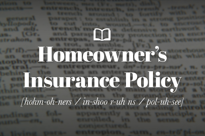 What is a Homeowners Insurance Policy?