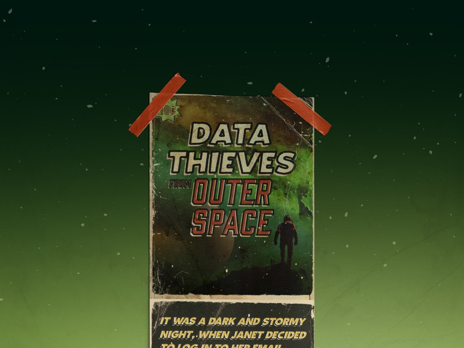 <p>Data Thieves from Outer Space</p>
