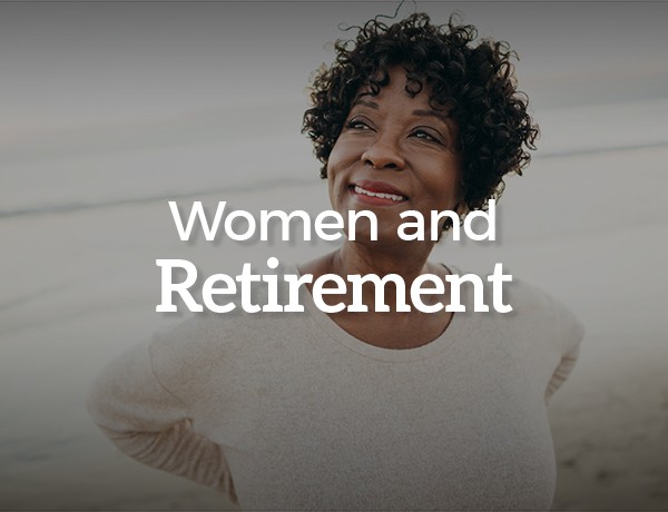 <p>The Long Run: Women and Retirement</p>