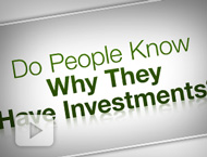 Do People Know Why They Have Investments?